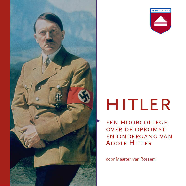 Hitler - hoorcolleges Home Academy