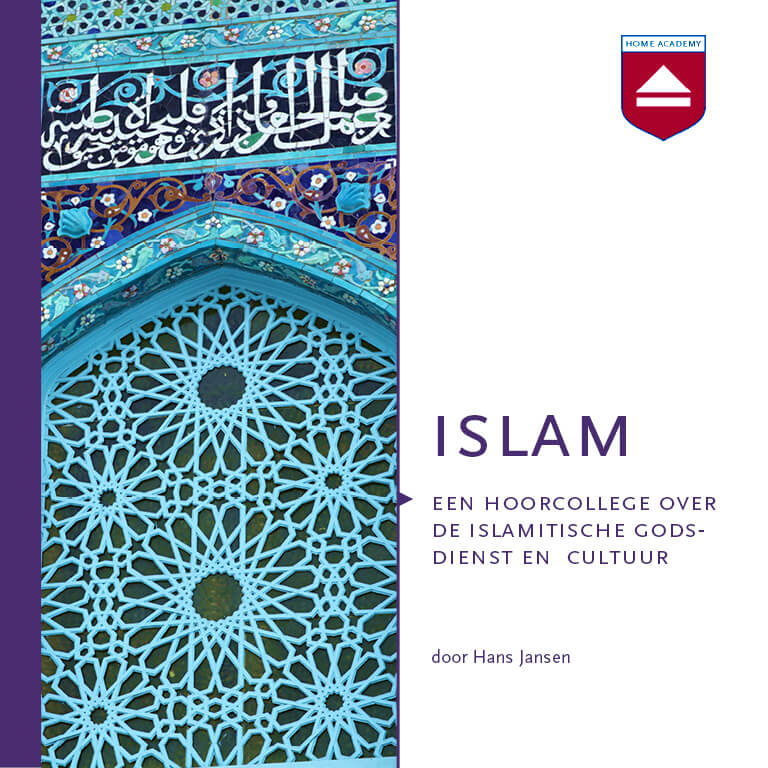 Islam - hoorcolleges Home Academy