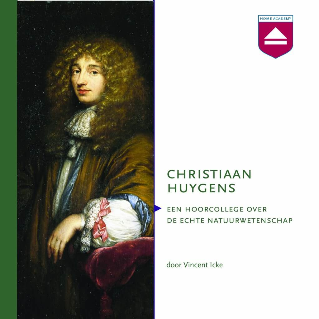 Christiaan Huygens - hoorcolleges Home Academy