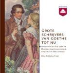 Grote schrijvers van Goethe tot nu