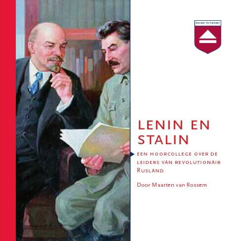 Lenin en Stalin - hoorcolleges Home Academy