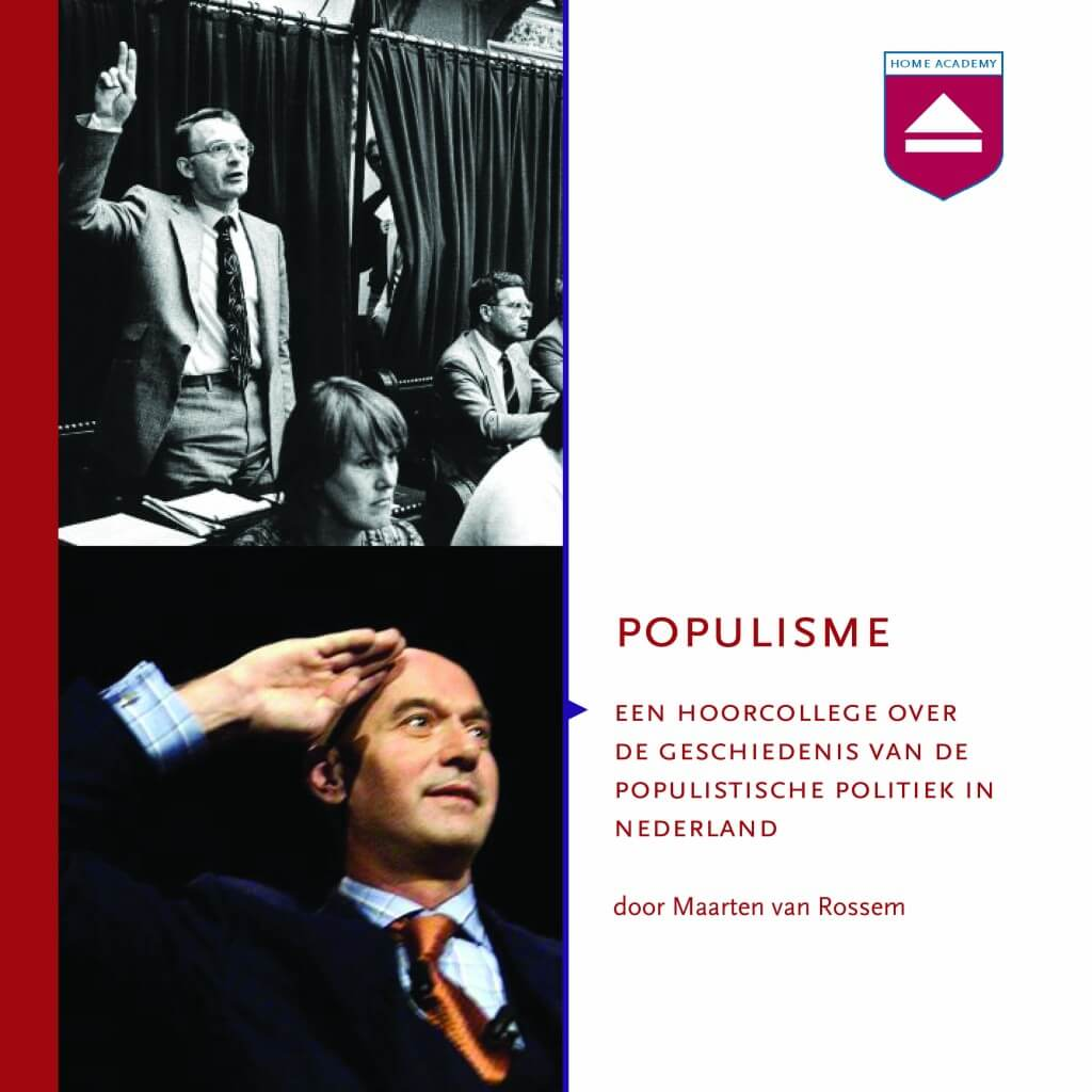 Populisme - hoorcolleges Home Academy