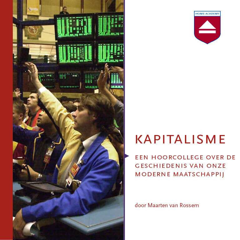 Kapitalisme - hoorcolleges Home Academy