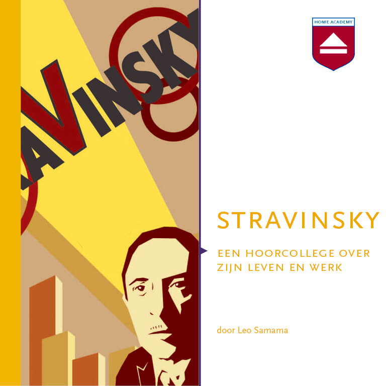 Stravinsky - hoorcolleges Home Academy