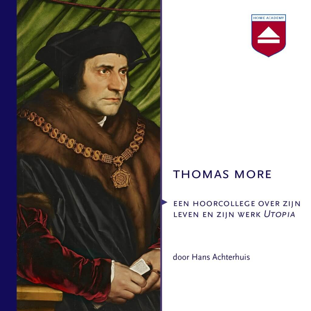 Thomas More - hoorcolleges Home Academy