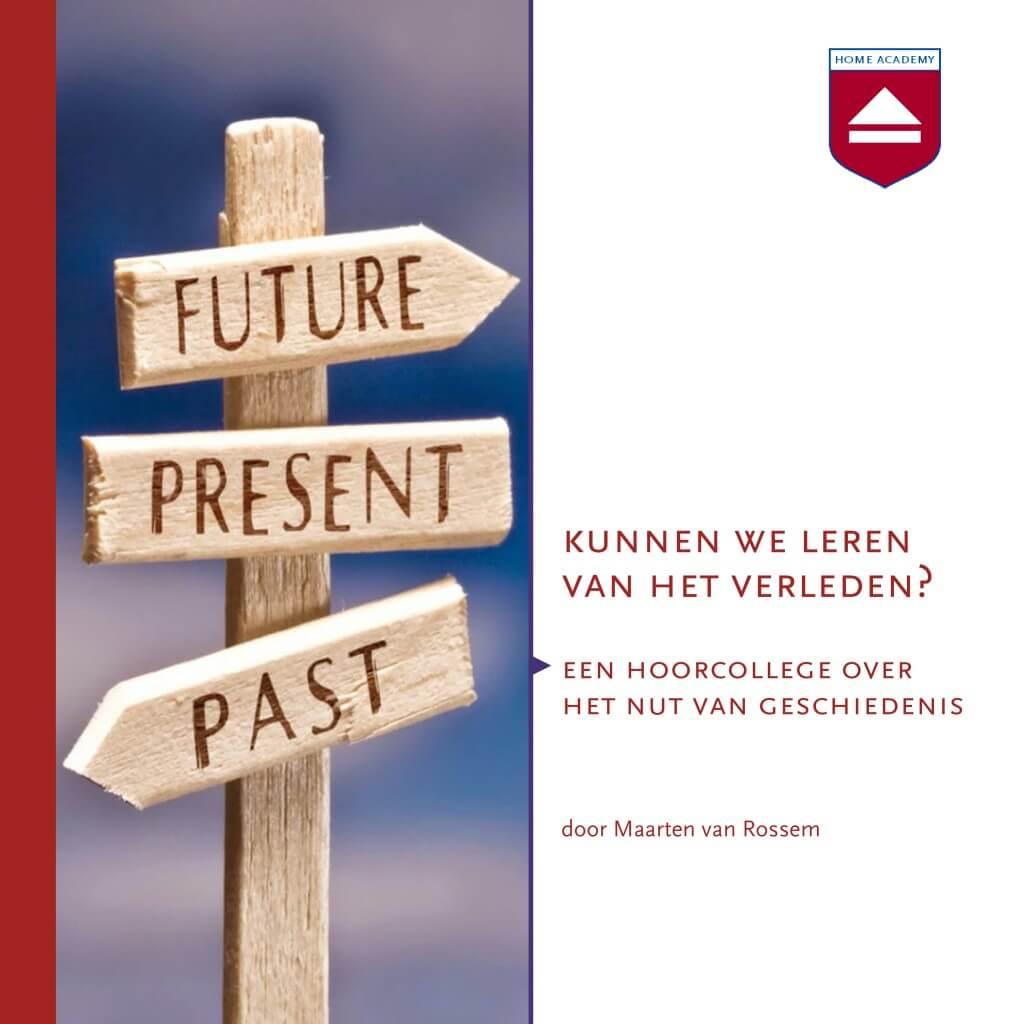 Kunnen we leren van het verleden?