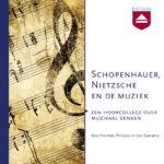 Schopenhauer Nietzsche en de muziek