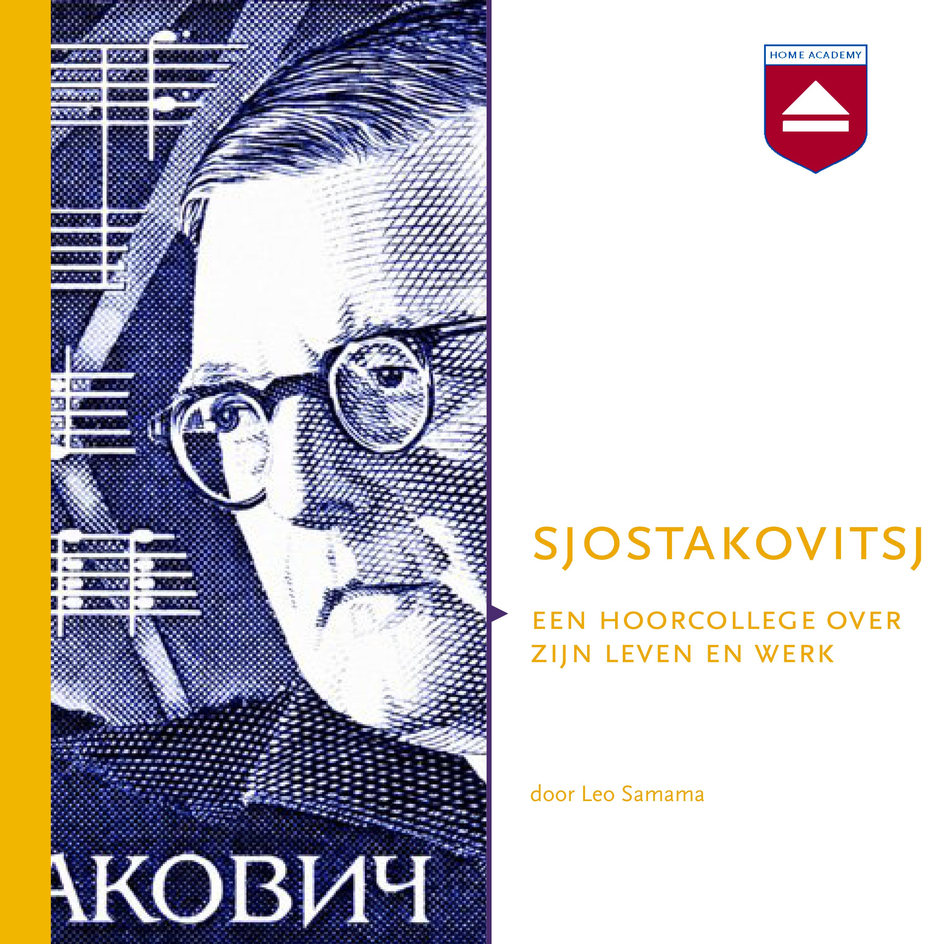 Sjostakovitsj - hoorcolleges Home Academy